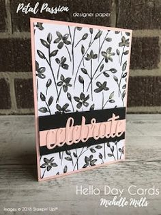 Michelle Mills - Ind Stampin' Up! Demonstrator Australia. FB: Hello Day Cards. Celebrate card CASE'd from Michelle Last of the U.K. Using Powder Pink, Black & Petal Passion DSP, Celebrate You Dies & Wink of Stella. All items are Stampin' Up!®    #eatsleepstamprepeat #gogetstamped  #stampinup #stamping #makeacardsendacard #loveitchopit #worldhelloday #hellodaycards  #celebrate #Petals #petalpassion #paper #floral #colour