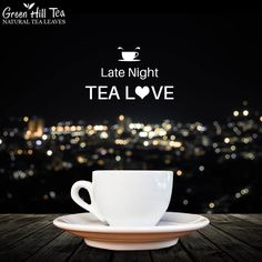 """Got late night tea cravings? Have a sip of tea and enjoy the """"ME"""" time over a cup of tea.  Get your tea, visit: http://www.greenhilltea.com/ #HealthyTea #TeaLove"""