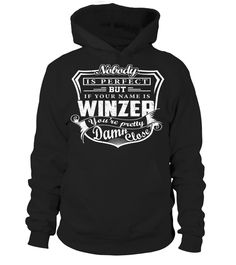 Nobody Is Perfect But If Your Name Is WINZER You're Pretty Damn Close #Winzer