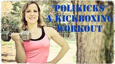 Polikicks A Kickboxing Workout
