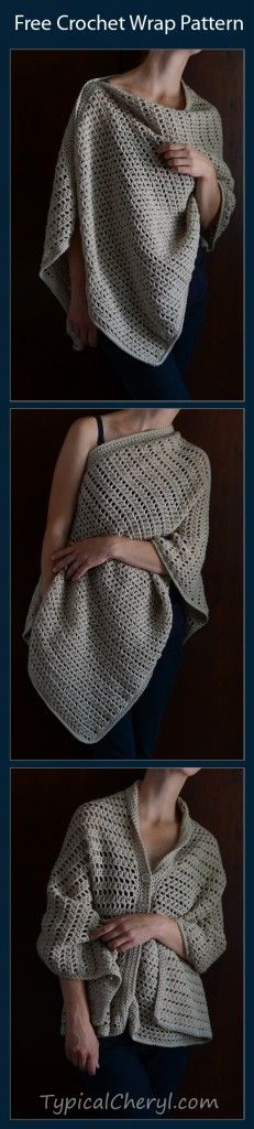 Free Crochet Wrap Pattern. Wear it 3 ways. Simple, easy, versatile. Great for spring summer or fall. www.typicalCheryl.com