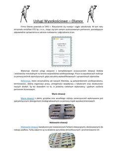 Usługi wysokościowe - Olanex  Serdecznie zapraszamy do skorzystania z usług wysokościowych, które od wielu lat świadczy firma Olanex...