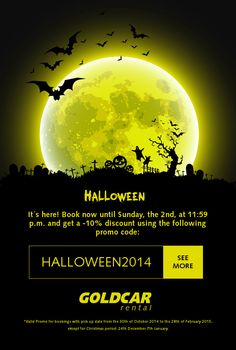The Goldcar rental Newsletter for Halloween 2014. Get a -10% discount booking with our promo code on the Halloween weekend on www.goldcar.es/en.