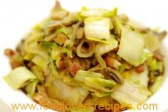 STIR FRIED CHINESE (NAPA) CABBAGE WITH MUSHROOMS AND BACON