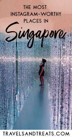 Instagram-Worthy Places in Singapore: The Best Photo Spots in Singapore