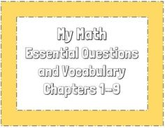 My Math essential questions posters and vocabulary chapters 1-9 Third grade