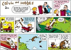 Calvin and Hobbes by Bill Watterson August 14, 2016 - - - Little Red Wagons: No OSHA or NTSB safety compliance
