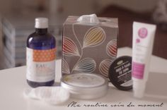 Ma routine soin du moment | Vickie in the sky - Blog lifestyle mode beauté - Rennes, Bretagne