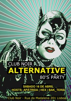 ALTERNATIVE 80S PARTY Sábado 16 de Abril Evento: https://www.facebook.com/events/622986007881327/ 80s, some 90's, probably some 2000's, Gothic Rock, MMP, Post-punk, New Wave Hosts: Apátrida + Hex + Bak #Apátrida | #Hex | #Bak_teria | #Alternative80s | #Indie | #Goth | #PostPunk | #NewWave | #Rock | #ClubNoir