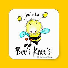 You're the Bee's Knee's Sticker pack of 20 $5.25 #teachers #parents #kids