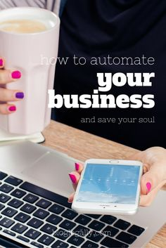 How to automate your business (and save your soul!)