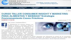 Eduardo Sebriano: Marketing Sensorial, Innovación, Consumidores y Estrategias: CURSO TALLER CONSUMER INSIGHT Y MARKETING PARA ALIMENTOS Y BEBIDAS , 4 de Octubre Guadalajara, México