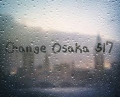CHANGE OSAKA