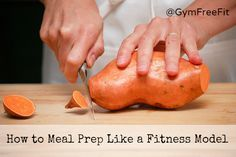 How to Meal Prep Like a Fitness Model - Gym Free Fitness