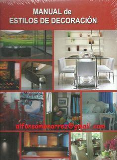 LIBROS DVDS CD-ROMS ENCICLOPEDIAS EDUCACIÓN EN PREESCOLAR. PRIMARIA. SECUNDARIA Y MÁS: MANUAL ESTILOS DECORACION