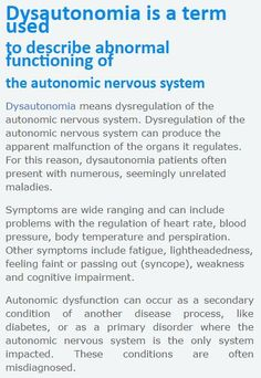 Dysautonomia, autonomic dysfunction, autonomic dysregulation, autonomic neuropathy