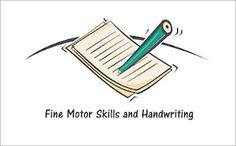 Fine Motor Skill Level and Handwriting
