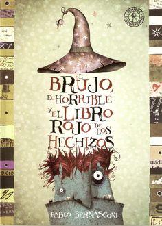 El brujo, el horrible y el libro rojo de hechizos