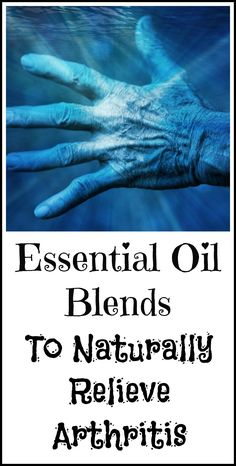 How to use essential oils for natural arthritis relief. #naturalarthritisrelief