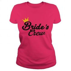 BRIDE'S CREW SHIRT - #style #best sweatshirt. ORDER NOW => https://www.sunfrog.com/LifeStyle/BRIDES-CREW-SHIRT-Hot-Pink-Ladies.html?60505