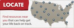 Locate: Find resources near you that can help get your life back on track.  FOR VETS