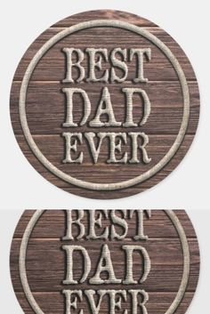 Rustic Best Dad Ever Burlap on Dark Wood Classic Round Sticker new dad fathers day gift, fathers day gift from child, cards for fathers day Happy Fathers Day Brother, Happy Father's Day Husband, Fathers Day In Heaven, Happy Fathers Day Pictures, Happy Fathers Day Images, Fathers Day Wishes, Happy Father Day Quotes, Fathers Day Crafts, Diy Father's Day Gifts