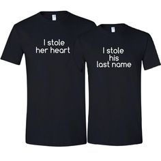 I Stole Her Heart So I Stole His Last Name Funny Bride and Groom Matching T-Shirt Set Bridal Shower Wedding Anniversary Gift - Black / White Bridal Shower Gifts For Bride, Bride Gifts, Wedding Gifts, Wedding Ideas, Wedding Stuff, Wedding Humor, Wedding Bells, Great Anniversary Gifts, Wedding Anniversary