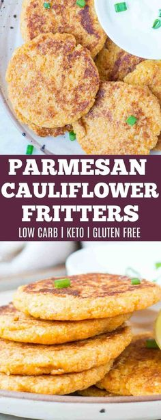 This healthy low carb, gluten free Parmesan Cauliflower Fritters are crisp on the outside and tender on the inside. This is keto friendly and perfect for guilt-free snacking. #lowcarb #healthyrecipes #healthysnacks #ketorecipes #ketogenicdiet #cauliflower #healthyfood #deliciouslyhealthylowcarb