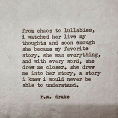 """rmdrk: """" by Robert M. Drake Beautiful chaos is now available through my etsy (the link in on my bio) ships world wide. Love Quotes Poetry, Poem Quotes, Words Quotes, Sayings, Life Quotes, Rm Drake Quotes, R M Drake, Relationship Psychology, Relationship Quotes"""