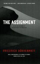 "The Assignment: Or, on the Observing of the Observer of the Observed (Heritage of Sociology)  By #FDurrenmatt In Friedrich Durrenmatt's experimental thriller ""The Assignment"", the wife of a psychiatrist has been raped and killed near a desert ruin in North Africa. Her husband hires a woman named F. to reconstruct the unsolved crime in a documentary film. F. is soon thrust into a paranoid world of international espionage where everyone is watched - including the watchers."