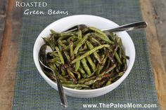 """Simple Roasted Green Beans - The Paleo Mom. """"Fat, salt, green beans and heat… it's a magical combination that turns a simple vegetable into something amazing. Paleo Side Dishes, Veggie Dishes, Side Dish Recipes, Vegetable Recipes, Clean Recipes, Paleo Recipes, Whole Food Recipes, Cooking Recipes, Cooking Time"""