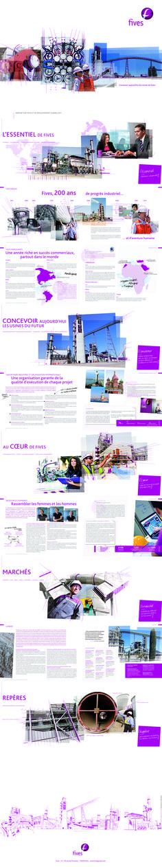 Rapport annuel Fives 2011-2012 Direction artistique, conception-réalisation, illustrations. 68 pages + 8 de couv / Quadri + 1 ton pantone sur Condat Silk / Agence Le Square
