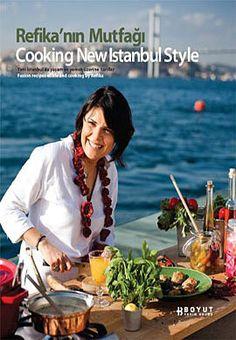 refikanin mutfagi   cooking new istanbul style - refika birgul - boyut yayin grubu  http://www.idefix.com/kitap/refikanin-mutfagi-cooking-new-istanbul-style-refika-birgul/tanim.asp