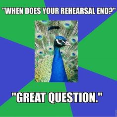 haha especially during tech week!!finnished the run through! you have notes .