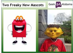 Two Freaky New Mascots To Make You Laugh Hard | Geek Alabama