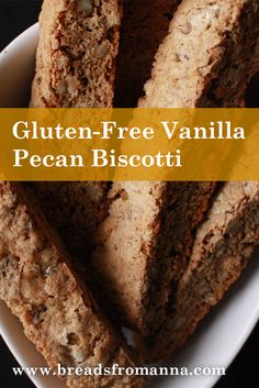 Enjoy this delicious, gluten-free vanilla pecan biscotti snack with any warm drink such as tea, coffee or hot chocolate!