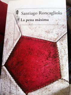 Santiago Roncangliolo atrapa al lector en La pena máxima. Destaco: La evolución del protagonista Chacaltana.