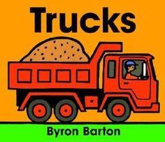 Trucks by Byron Barton #transportationbooks