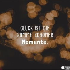 Happiness is the sum of beautiful moments. - Happiness is the sum of beautiful moments. The Effective Pictures We Offer You About nail art matte - True Love Quotes, Bff Quotes, Love Quotes For Him, Family Quotes, Quotes To Live By, Funny Quotes, Relationship Arguments, German Quotes, Halloween Quotes