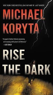 Markus Novak: #Rise the #Dark 2 by Michael Koryta (2017, #Paperback)