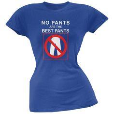 Best No Pants Funny Royal Juniors Soft T-Shirt