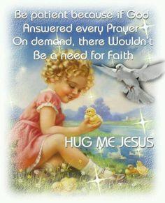 Hug me Jesus