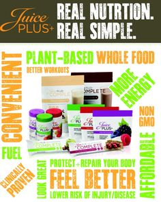 Add more whole foods to your diet...www.fgerwitz.juiceplus.com