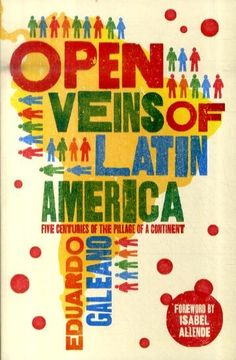 By Núria Vilanova Forty-three years after its publication, the emblematic and widely read Latin American anti-colonialist bestseller The Open Veins of Latin America has been disowned by its creator...