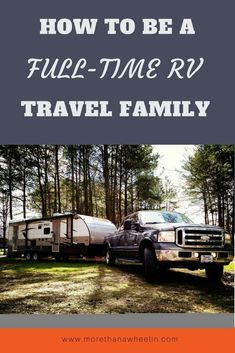 Many people dream of being a full-time RV family and live the RV Lifestyle. Check out this mom transited her office job to work remotely and travel full-time with her family. #RVLife #RVLifestyle #RVliving #FamilyTravel #TravelWithKids #WorkRemotely