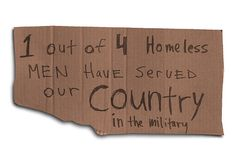 One out of 4 homeless men have served our country in the military. This should not be.