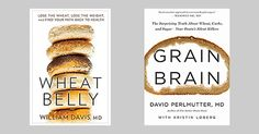 """""""People are desperate for a solution to their weight and health problems, and many of them are easily deceived. Especially when told that prime rib and cheddar cheese are good for them—people love to hear good news about their bad habits."""" ……..  Great Article to read about the myth of the high animal protein, low carb diet: The Smoke and Mirrors Behind Wheat Belly and Grain Brain."""