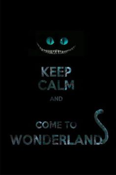 Lets to to wonderland! :)