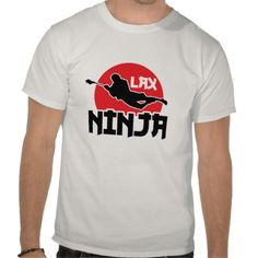 Here's one for you lacrosse fans and players! LAX Ninja t-shirt, $20.95. The design is also available on loads of other apparel, just check out my Zazzle store.