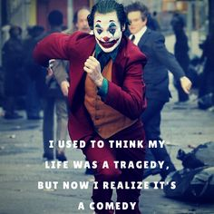Joaquin Phoenix Tragedy Comedy Do I need to say anything more? The quote of the Joker says it allDo I need to say anything more? The quote of the Joker says it all New Joker Movie, Joker Film, Joker Qoutes, Best Joker Quotes, Heath Ledger Joker Quotes, Words Quotes, Life Quotes, Joker Images, Joker Wallpapers